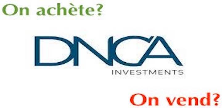 DNCA faut-il acheter ou vendre leurs fonds?