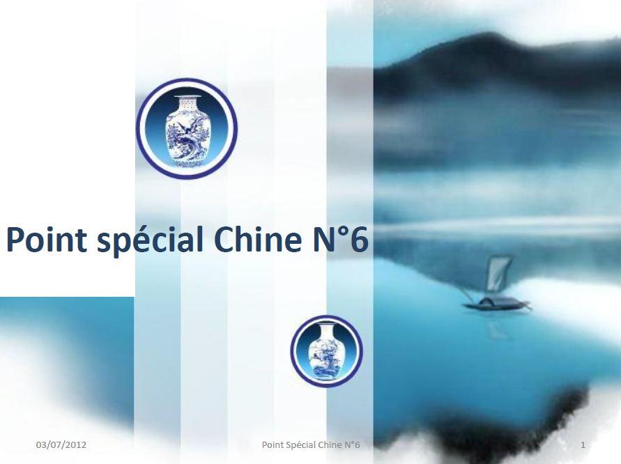 Point spécial Chine N°6