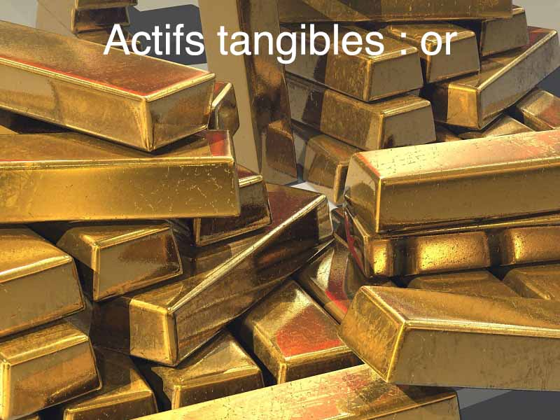 actifs tangibles or