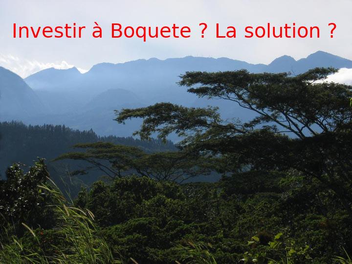 Investir dans la ville de Boquete
