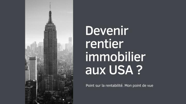 Devenir rentier immobilier aux USA ?