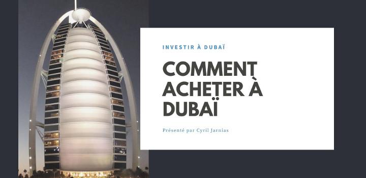 Investir à Dubaï : Les endroits où investir ?