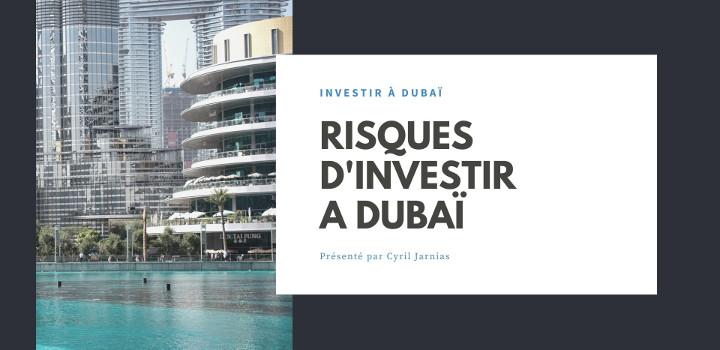 Risques d'investir à Dubai