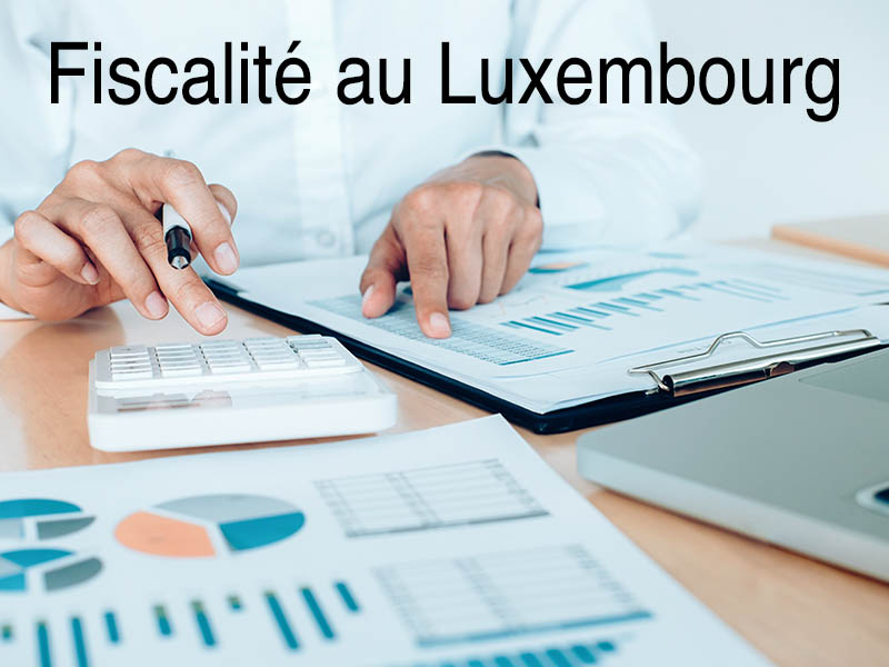 fiscalité luxembourg