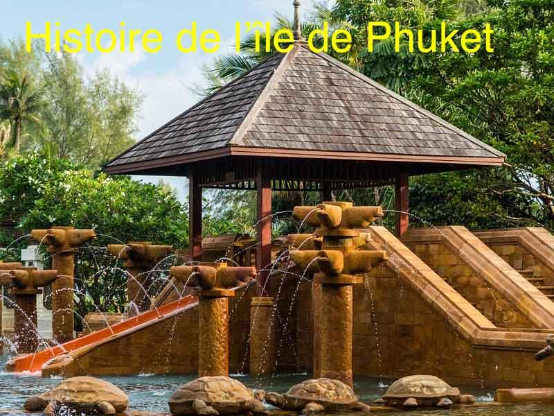histoire ile Phuket