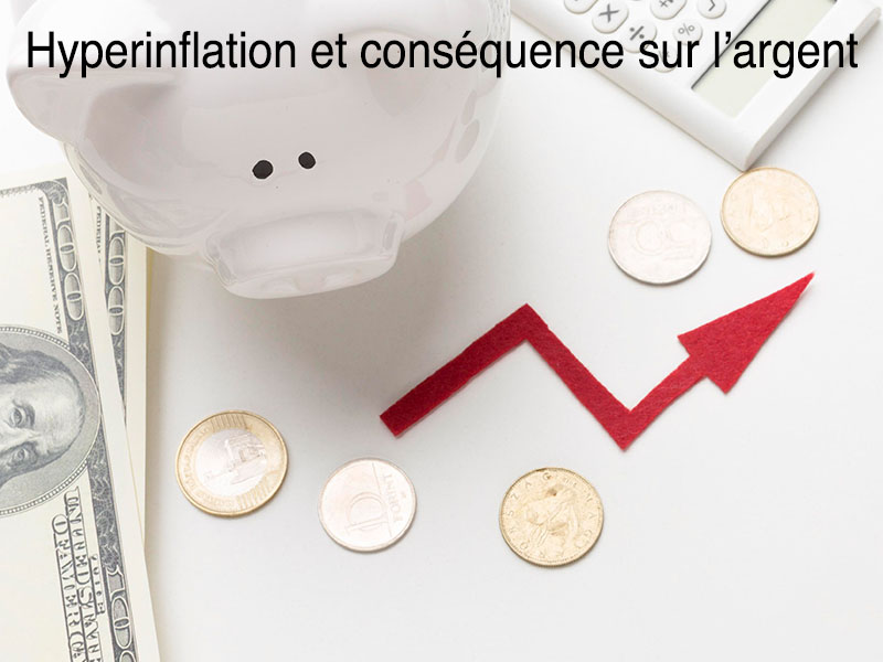hyperinflation risque monnaie