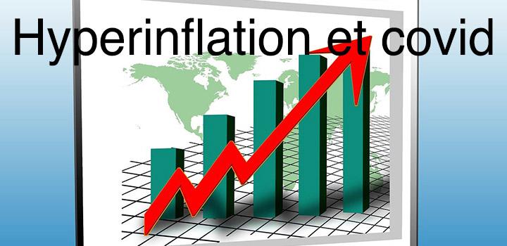 Hyperinflation et covid pourquoi peut-on perdre de l'argent?