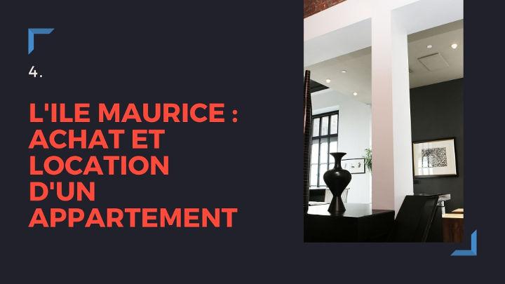 Ile Maurice : achat et location d'un appartement