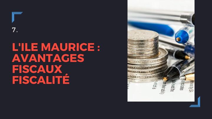 Ile Maurice : avantages fiscaux
