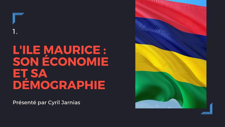 Ile Maurice : économie et démographie