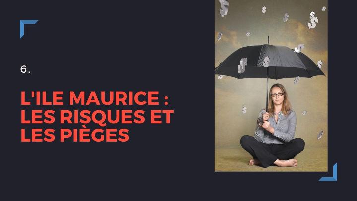 Ile Maurice : risques et pièges pour l'investisseur