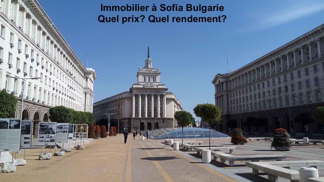 Immobilier Sofia quel marché, où et comment acheter ?