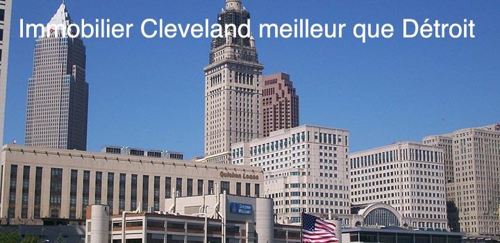 Immobilier Cleveland un meilleur investissement que Détroit?