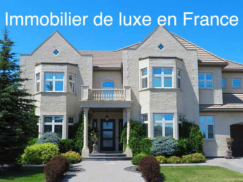 immobilier luxe France