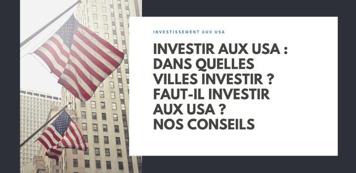 Investir aux USA : investir dans l'immobilier aux USA
