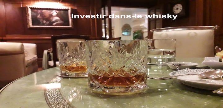 Investir dans le whisky enfin le bon moment