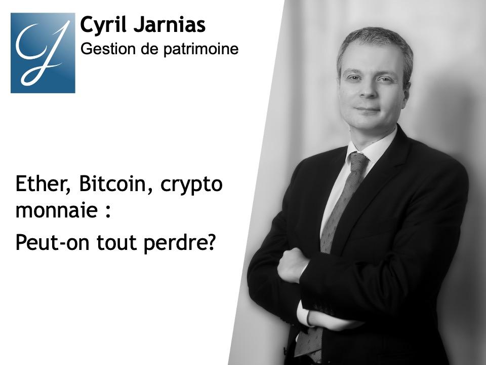 Ether, Bitcoin, crypto monnaie peut-on tout perdre?