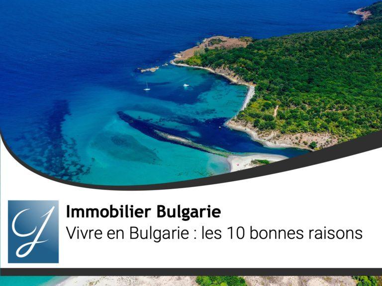 Vivre en Bulgarie : les 10 bonnes raisons