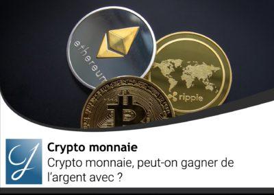 Crypto monnaie peut-on gagner de l'argentavec ?