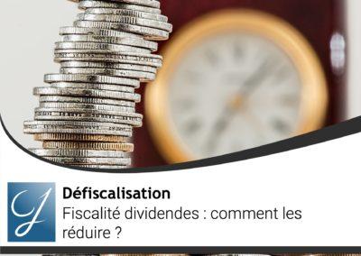 Fiscalité dividendes comment les réduire ?