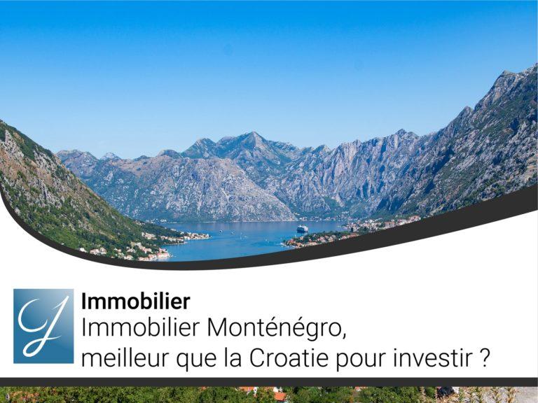 Immobilier Monténégro meilleur que la Croatie pour investir?