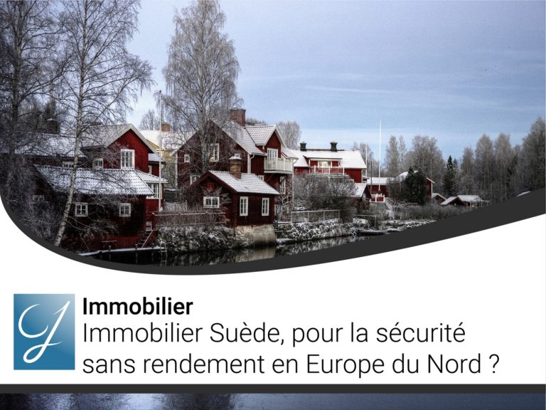 Immobilier Suède pour la sécurité sans rendement en Europe du Nord ?