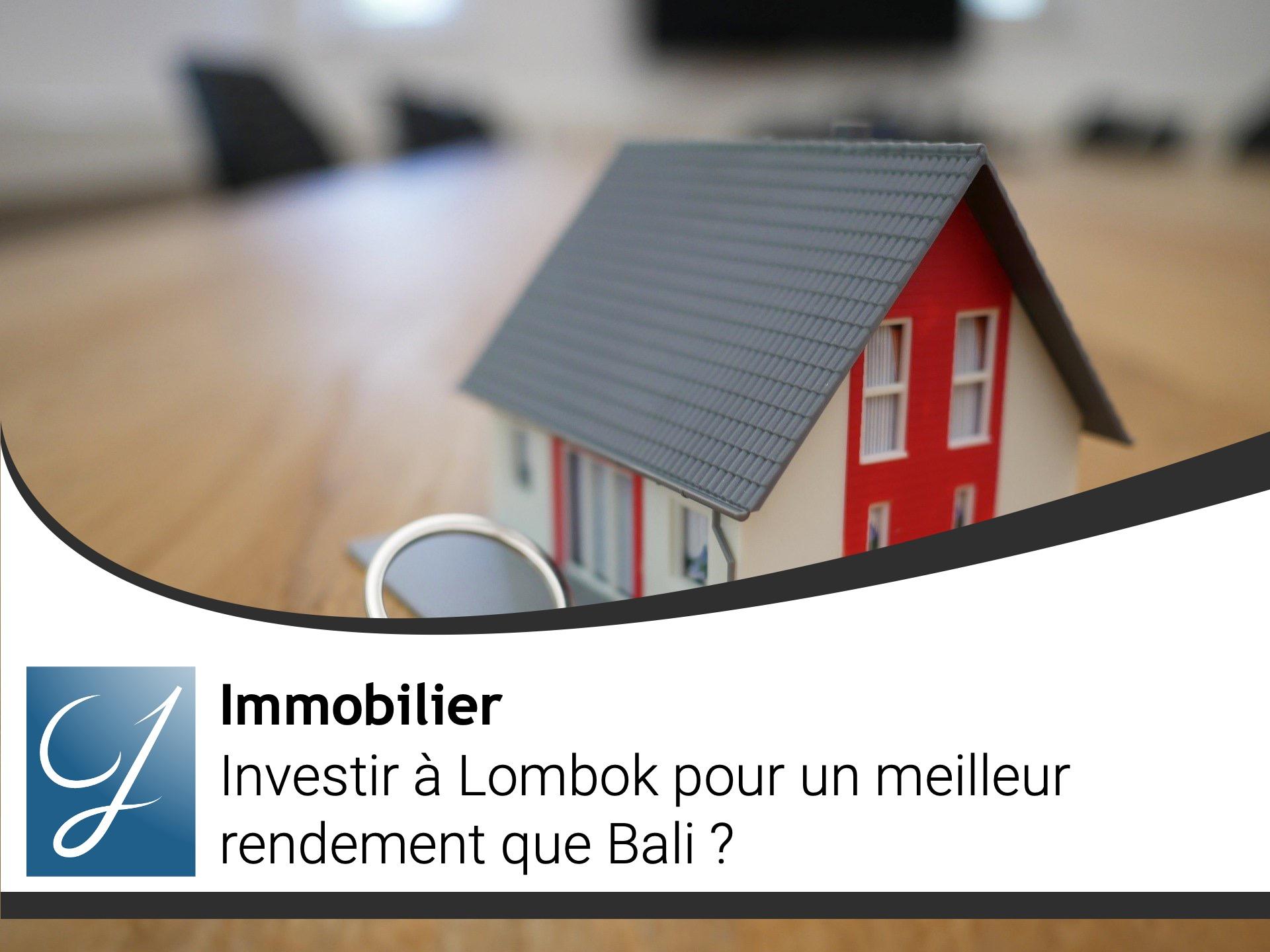 Investir à Lombok pour un meilleur rendement que Bali?