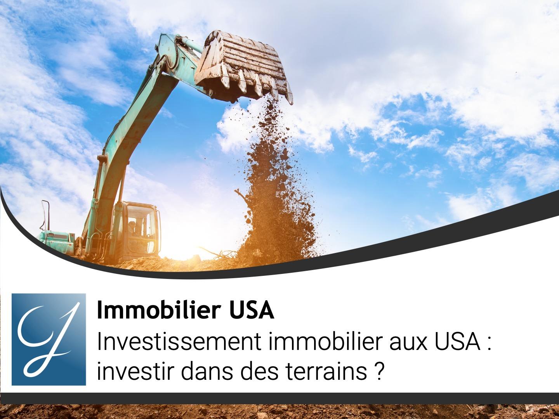 Investissement immobilier aux USA : investir dans des terrains ?