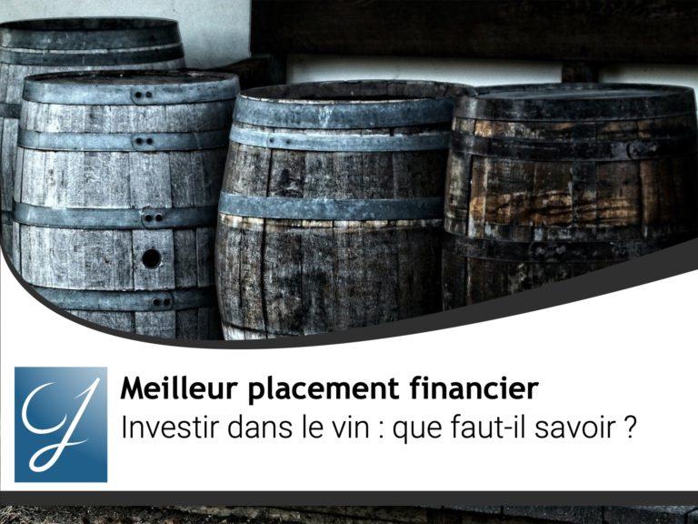 Investir dans le vin: que faut-il savoir?