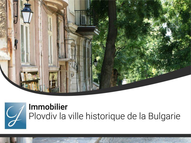 Plovdiv la ville historique de la Bulgarie