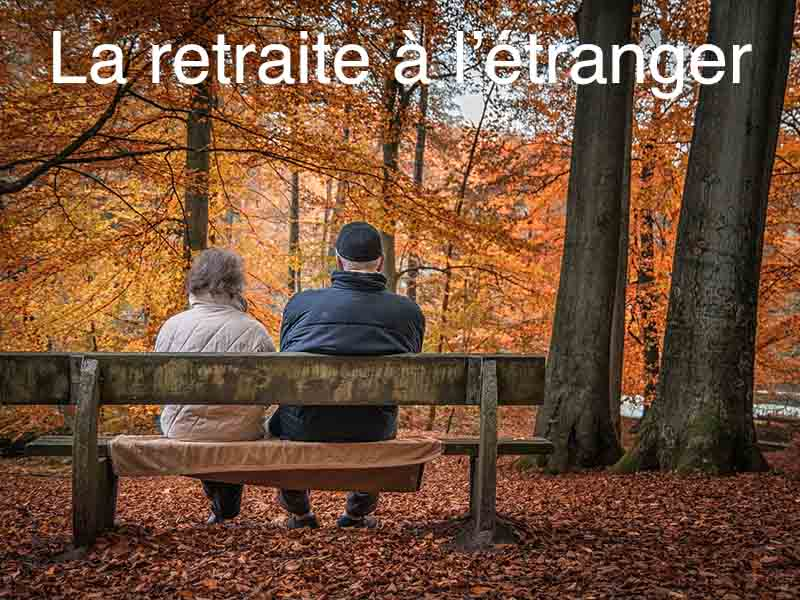 retraite étranger