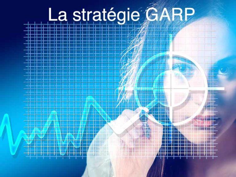 Investissement GARP ou comment gagner en Bourse