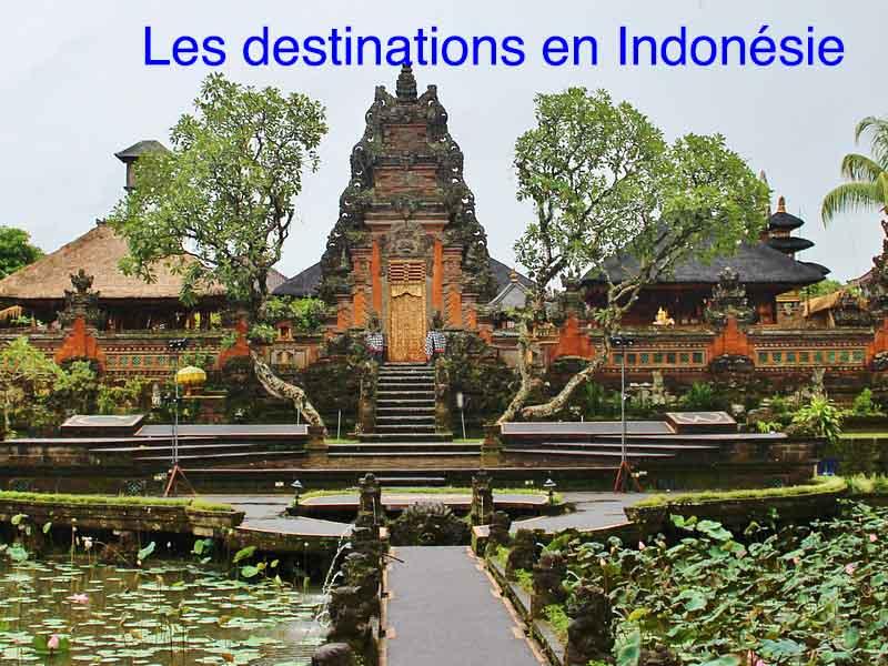 les destinations en Indonésie