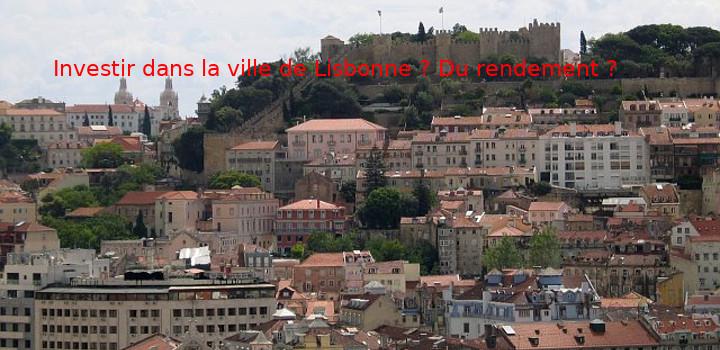 Investir dans la ville de Lisbonne au Portugal ?
