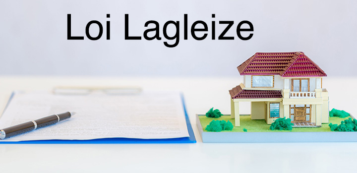 Loi Lagleize la nouvelle donne pour acheter de l'immobilier en France ?