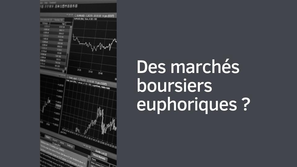 Marchés boursiers euphoriques