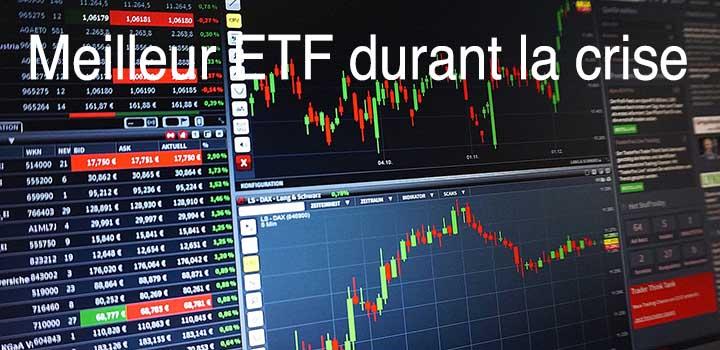Meilleur ETF lequel et comment choisir durant la crise?