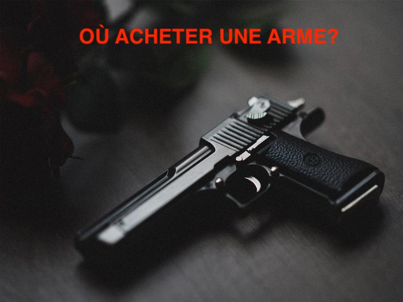 où acheter arme