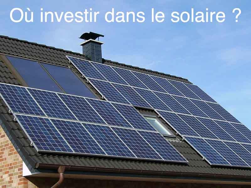 où investir solaire
