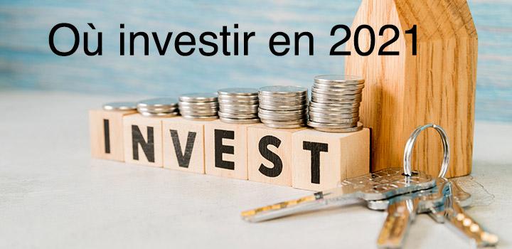 Où investir en 2021 les bons pays pour la sécurité et gagner plus