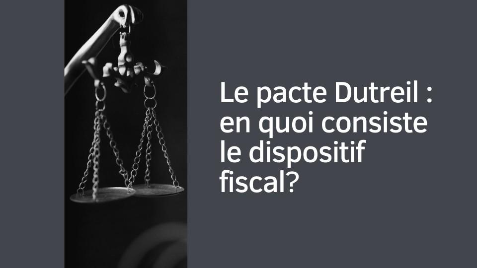Pacte Dutreil : en quoi ça consiste ?