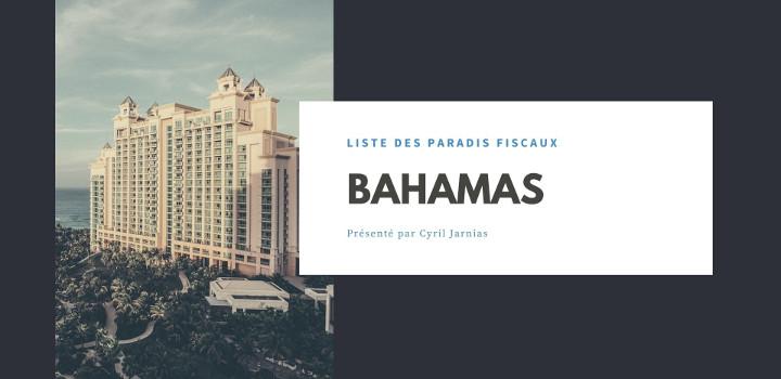 Bahamas : un paradis fiscal ?