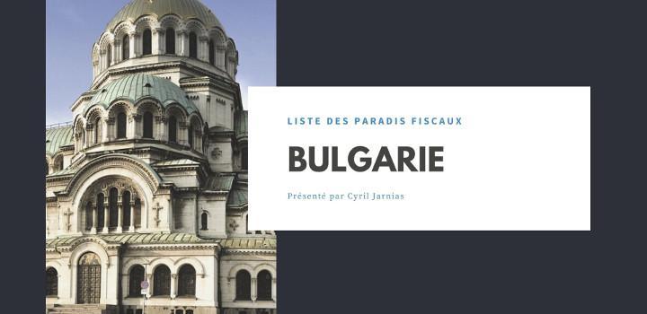 Bulgarie : un paradis fiscal ?