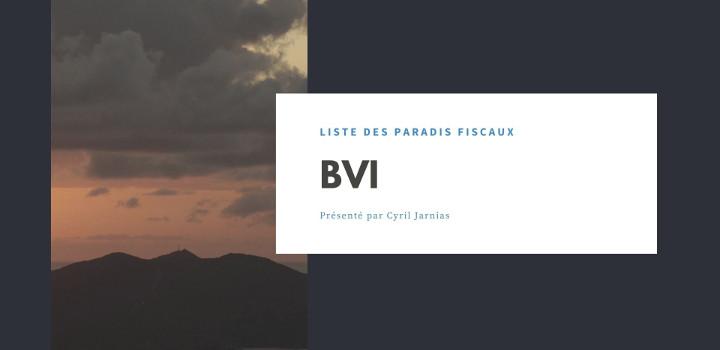 BVI : un paradis fiscal ?