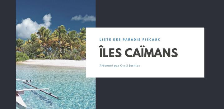 Iles Caimans : : un paradis fiscal ?