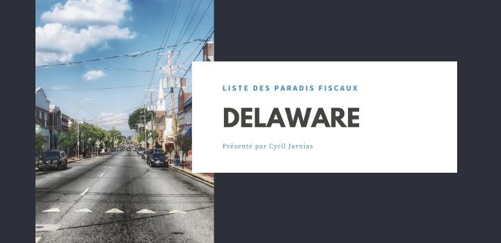 Delaware : un paradis fiscal ?