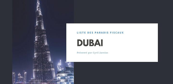 Dubai : un paradis fiscal ?