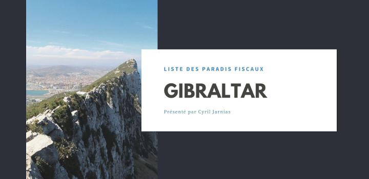 Gibraltar : un paradis fiscal ?