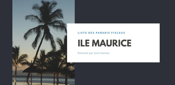 Ile Maurice : un paradis fiscal ?