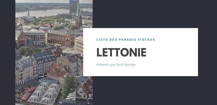Lettonie : un paradis fiscal ?
